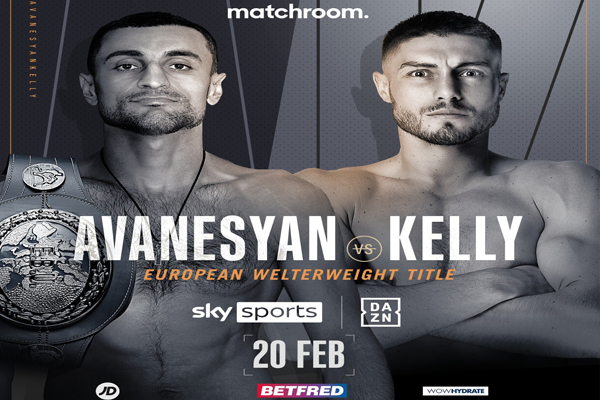 Previa: David Avanesyan y Josh Kelly buscan zanjar su competencia en campeonato de Europa del peso wélter emitido por DAZN