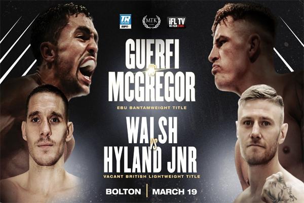 Campeonato de Europa Guerfi-McGregor y campeonato británico Walsh-Hyland el 19 de marzo por YouTube