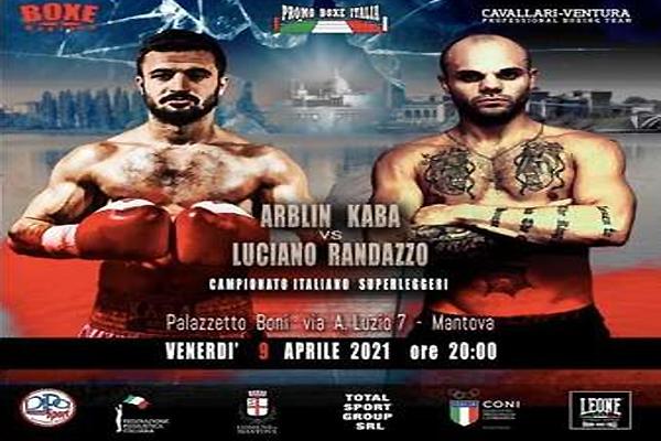 Enlace a la emisión oficial en directo del campeonato de Italia superligero Arblin Kaba vs. Luciano Randazzo